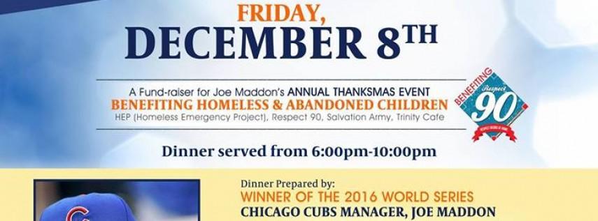 Joe Maddon's Thanksmas Fundraiser
