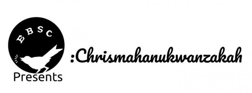 EBSC presents: Chrismahanukwanzakah