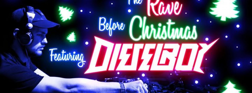 The Rave Before Christmas: Dieselboy