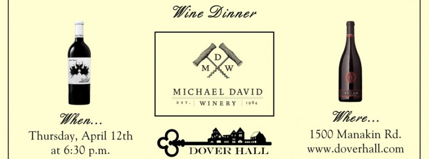 Michael David Winery Wine Dinner