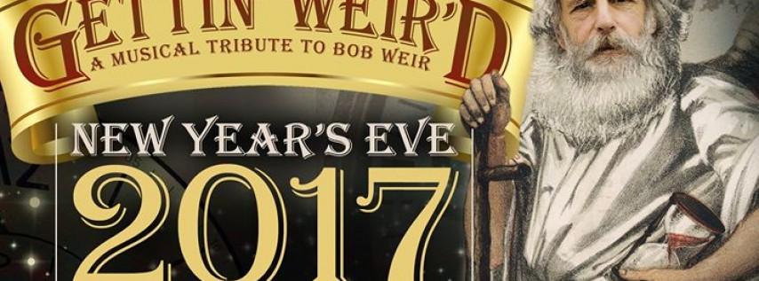 Gettin' Weir'd - New Year's Eve