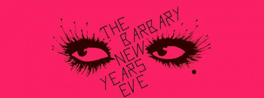 The Barbary - New Years Eve 2018!
