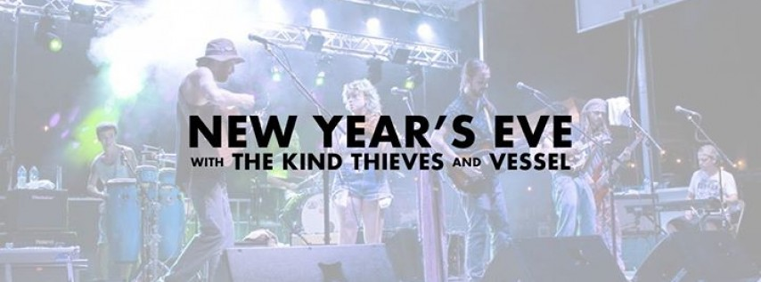 NYE with The Kind Thieves and Vessel at Foster's
