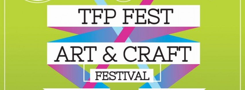TFP FEST The Fuzzy Pineapple Craft and Art Festival