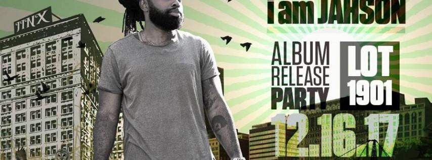 I Am JahSon - Album Release Party