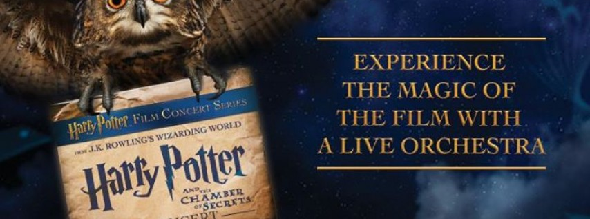 Harry Potter and the Chamber of Secrets™ - In Concert