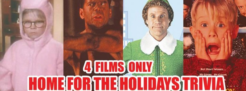 Holiday Trivia on: Elf, Home Alone, Die Hard, A Christmas Story
