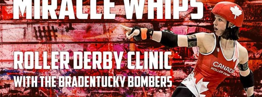 Miracle Whips Roller Derby Clinic with the Bradentucky Bombers