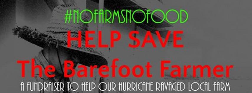 Help Save The Barefoot Farmer (Sunday Brunch on Tomazin Farm)