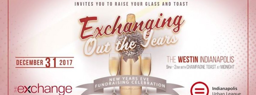 Exchanging Out the Years: New Years Eve Fundraising Celebration