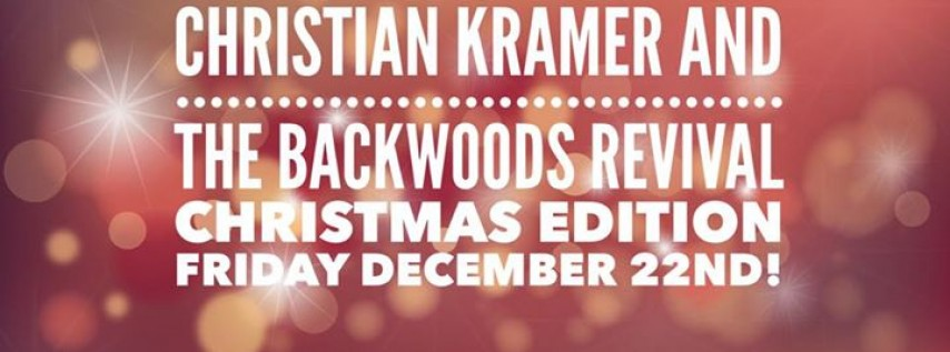 Christian Kramer and The Backwoods Revival