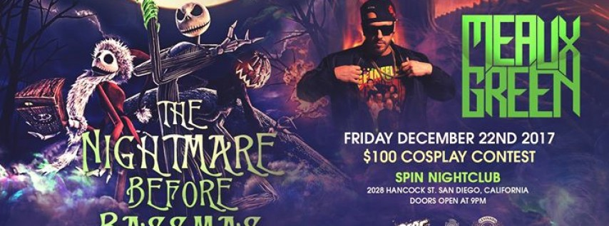 The Nightmare Before Bassmas w/ Meaux Green