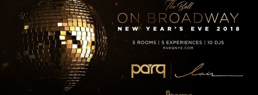 The Ball on Broadway: New Year's Eve 2018
