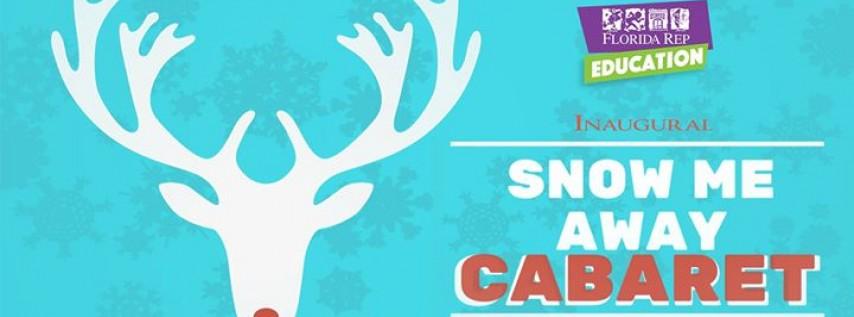Snow Me Away Cabaret