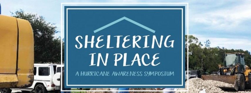 Sheltering in Place: A Hurricane Awareness Symposium