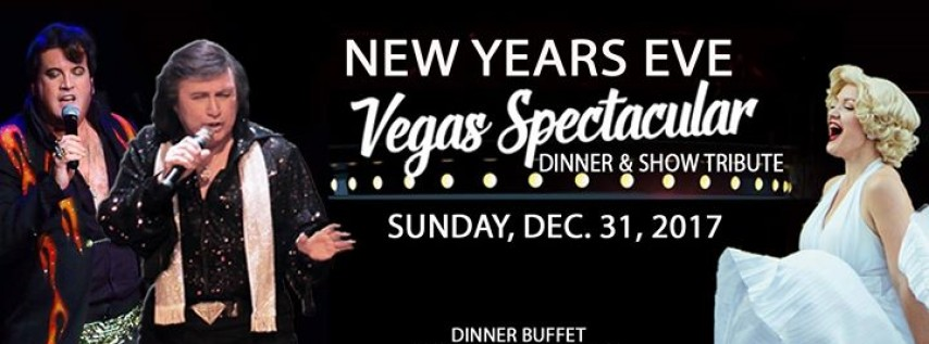 New Year S Eve Vegas Spectacular Dinner And Tribute Show