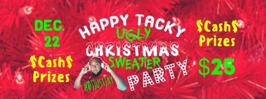 Happy Tacky Ugly Christmas Sweater Party