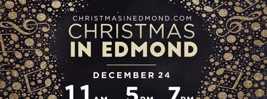 Christmas In Edmond: Christmas Eve Worship