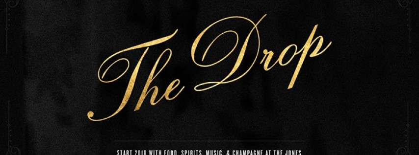 The Drop- NYE at The Jones feat. My So-Called Band at The Jones Assembly
