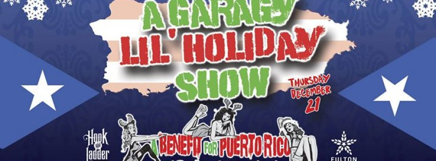 A Garagy Lil' Holiday Show at The Hook