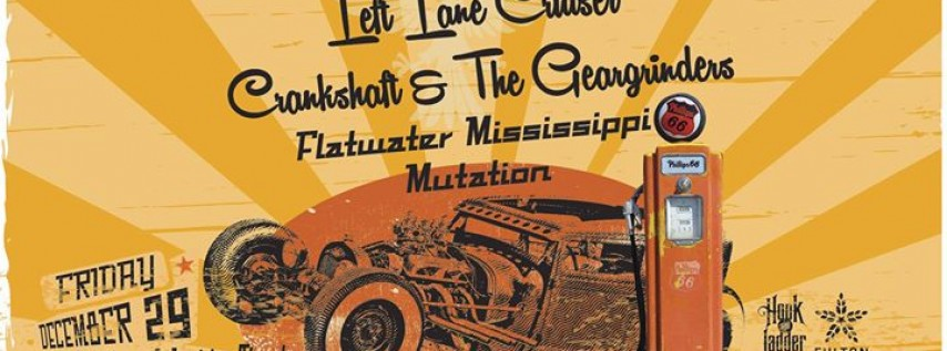 Left Lane Cruiser, Crankshaft, Flatwater Mississippi, Mutation at The Hook