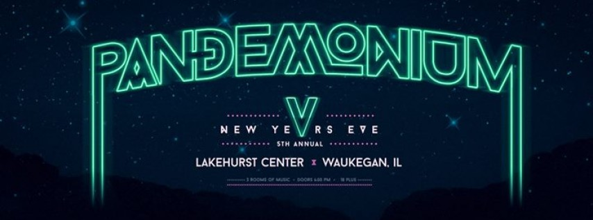 Pandemonium 5 NYE w/ Black Tiger Sex Machine, Delta Heavy & More