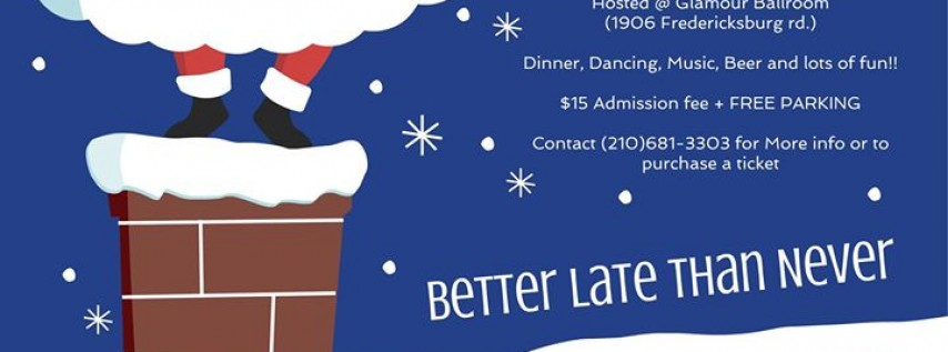 Better Late Than Never Xmas Dance and Dinner