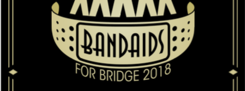 BandAids for Bridge 2018