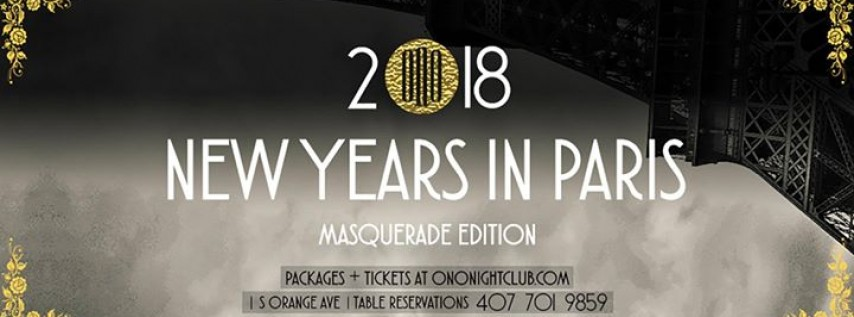 Midnight In Paris Masquerade NYE 2018 at Ono Nightclub!