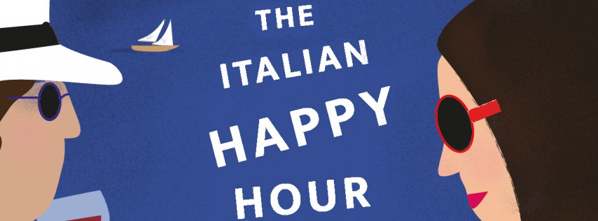 Bellina Alimentari's Aperitivo - The Italian Happy Hour
