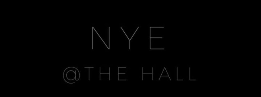 NYE at The Hall