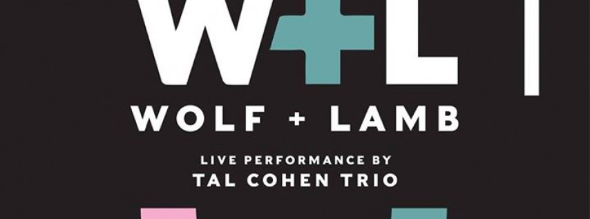 NYE Wolf + Lamb & Special Opening by Tal Cohen Jazz Trio Live