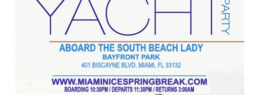 MIAMI NICE 2018 SPRING BREAK ANNUAL ALL WHITE YACHT PARTY