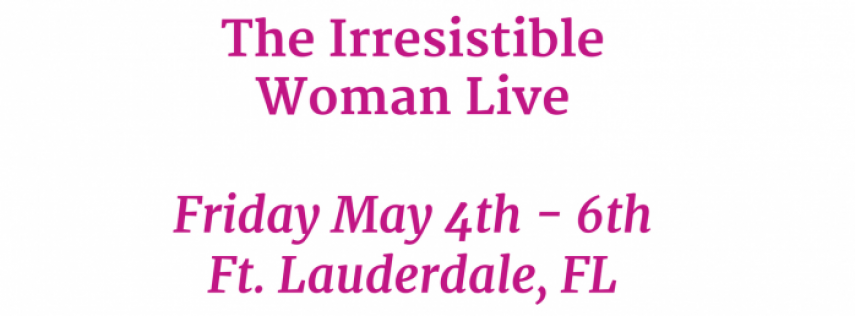 The Irresistible Woman Live