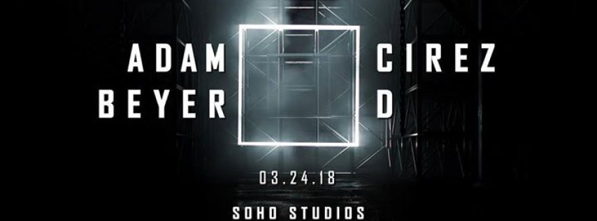 Adam Beyer & Cirez D