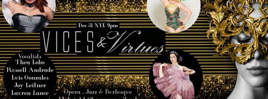 NYE Vices & Virtues: Opera, Jazz, and Burlesque