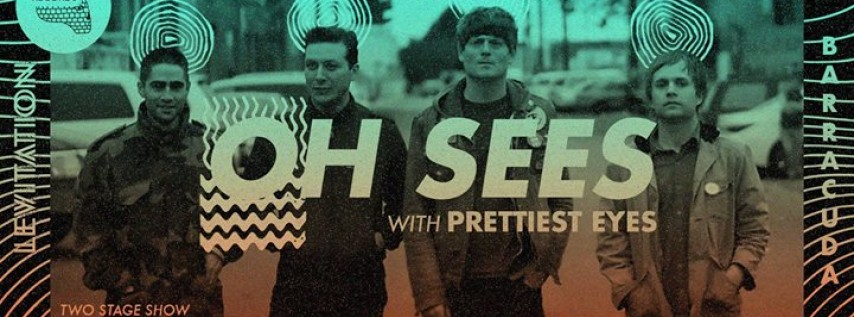 Thee Oh Sees, Prettiest Eyes + more