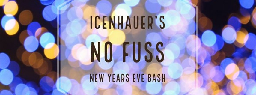 Icenhauer's No Fuss New Years Eve Bash