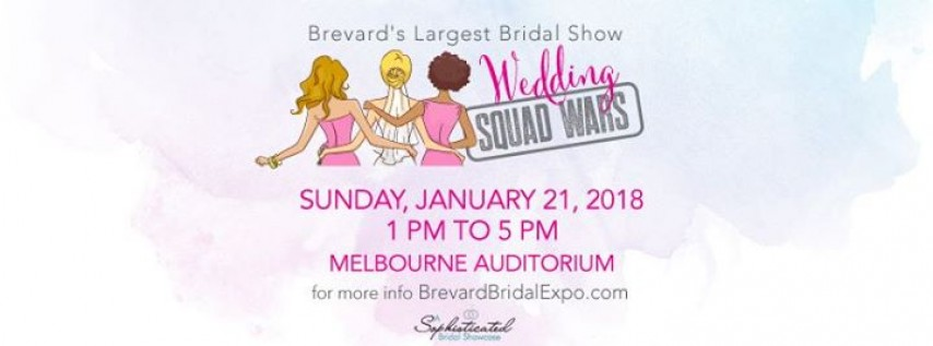 Brevard's Largest Bridal Show - Jan 21 feat Wedding Squad Wars