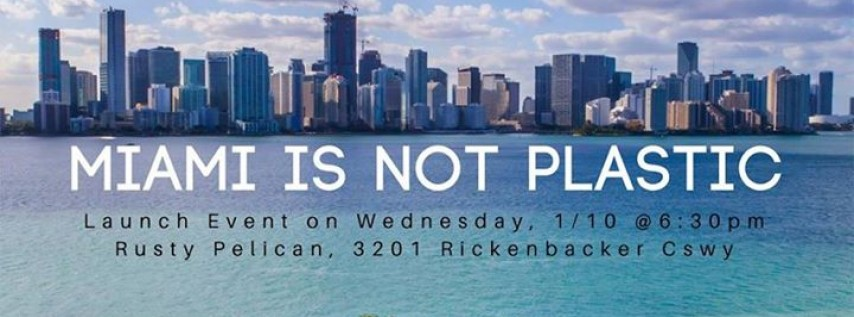 Miami Is Not Plastic Launch Event