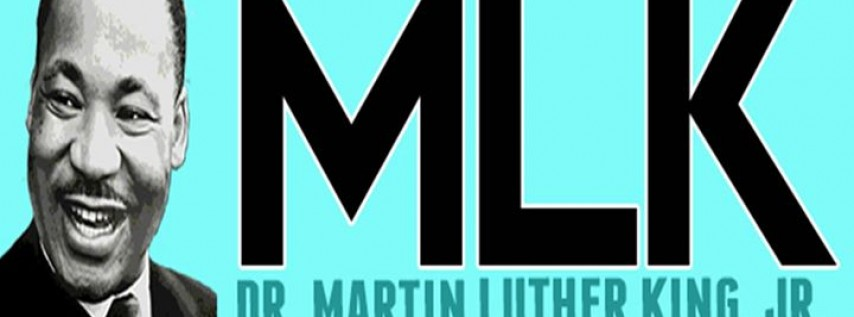 Dr. Martin Luther King, Jr. Birthday Weekend