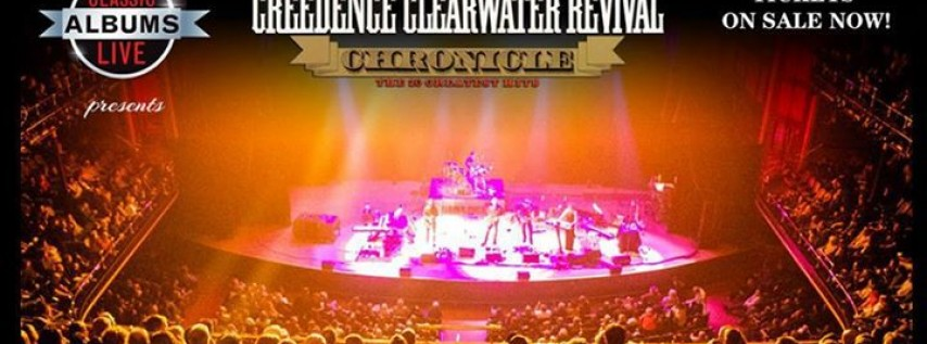 Classic Albums LIVE: CCR Chronicles