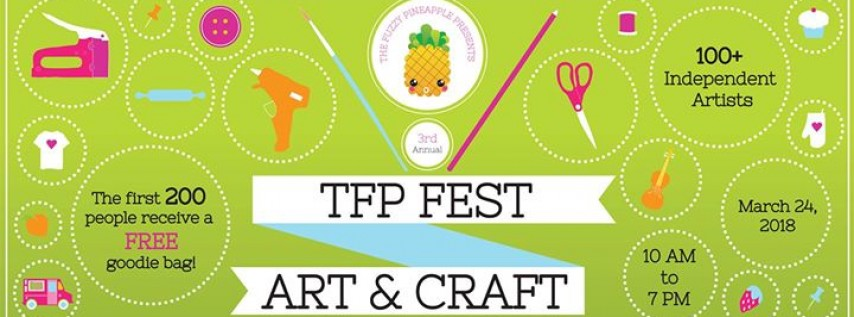 TFP FEST The Fuzzy Pineapple Art and Craft Festival (TfpFest)