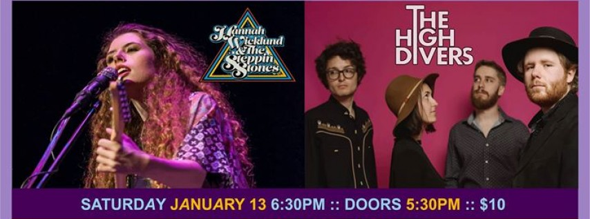Hannah Wicklund & The Steppin Stones + The High Divers