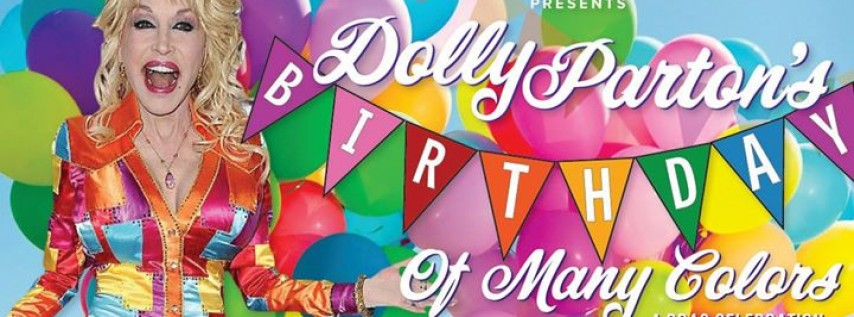 Poo Poo Platter: Dolly Parton's Birthday of Many Colors