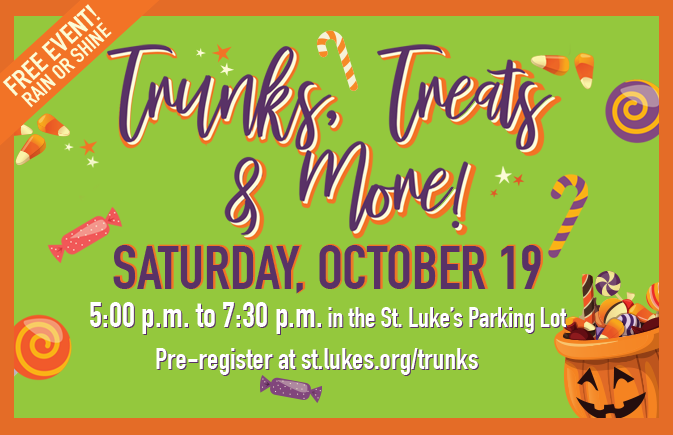 St. Luke's presents: Trunks, Treats, and More!