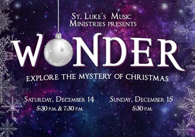 St. Luke's Presents: 'Wonder' a Christmas concert