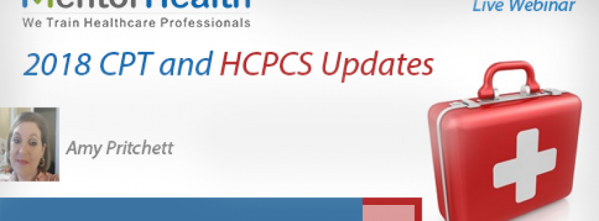Webinar On 2018 CPT and HCPCS Updates