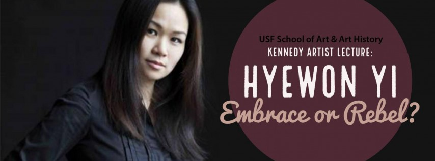 USF Presents- Kennedy Family Visiting Artist Hyewon Yi