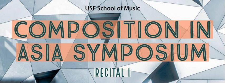 USF Presents Composition in Asia Symposium: Recital I